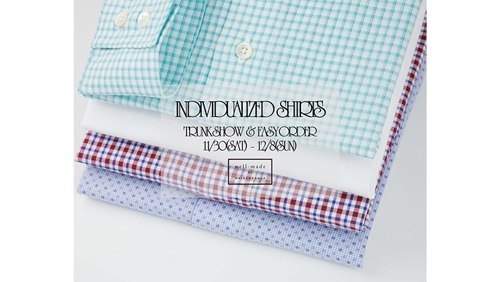 INDIVIDUALIZED SHIRTS TRUNK SHOW & EASY ORDER